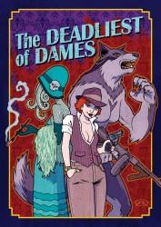 The Deadliest of Dames